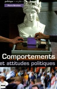 Pierre Bréchon - Comportements et attitudes politiques.