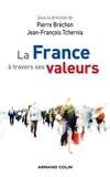 Pierre Bréchon et Jean-François Tchernia - La France à travers ses valeurs.