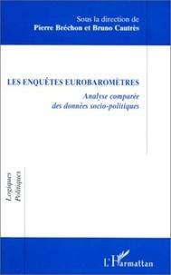 Pierre Bréchon - Les enquêtes eurobaromètres - Analyse comparée des données socio-politiques, actes du colloque, Grenoble, novembre 1997.