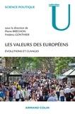 Pierre Bréchon et Frédéric Gonthier - Les valeurs des Européens - Evolutions et clivages.