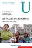 Pierre Bréchon et Frédéric Gonthier - Les valeurs des Européens - Évolutions et clivages.