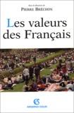 Pierre Bréchon et  Collectif - Les valeurs des Français.