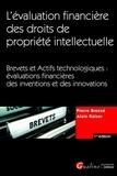 Pierre Breese et Alain Kaiser - L'évaluation financière des droits de propriété intellectuelle - Brevets et Actifs technologiques : évaluations financières des inventions et des innovations.