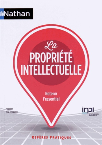 Pierre Breese et Yann de Kermadec - La propriété intellectuelle.