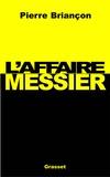 Pierre Briançon - Messier story.
