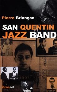 Pierre Briançon - Saint Quentin Jazz Band.