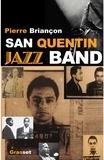 Pierre Briançon - San Quentin Jazz band.