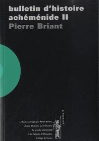 Pierre Briant - Bulletin d'histoire achéménide - Volume 2, 1997-2000.