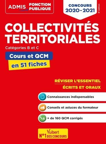 Collectivités territoriales catégories B et C. Cours et QCM en 51 fiches  Edition 2020-2021