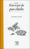 Pierre-Brice Lebrun - Petit traité du pois chiche.