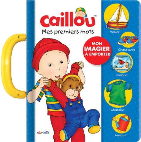 Pierre Brignaud et  Kary - Caillou, mes premiers mots - Mon imagier à emporter.