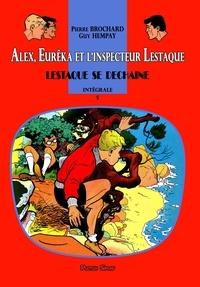 Pierre Brochard et Jean-Marie Pélaprat - Alex, Eurêka et l'inspecteur Lestaque 5 : Alex, Eurêka et l'inspecteur Lestaque 5 - Lestaque se déchaîne.