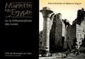 Pierre Brochet - Mariette en Egypte - Ou la métamorphoses des ruines.