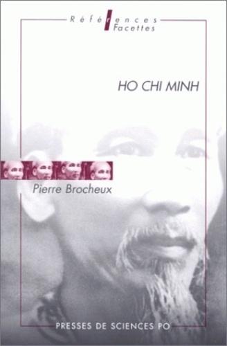 Pierre Brocheux - Ho Chi Minh.