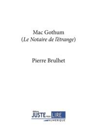 Pierre Brulhet - MacGothum.