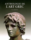 Pierre Brunel - Anthologie de l'Art Grec.