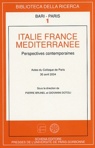 Pierre Brunel - Italie, France, Méditerranée - Perspectives contemporaines.