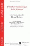 Pierre Brunel - L'écriture romanesque de la jalousie - Tolstoï (La Sonate à Kreutzer), Svevo (Senilità), Proust (Un amour de Swann).