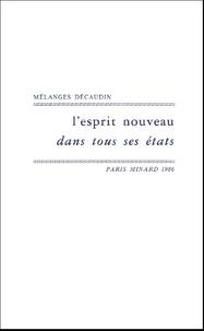 Pierre Brunel - L'esprit nouveau dans tous ses états - En hommage à Michel Décaudin.