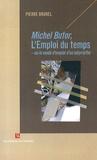 """Pierre Brunel - Michel Butor, """"L'Emploi du temps"""" ou le mode d'emploi d'un labyrinthe."""