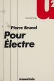 Pierre Brunel - Pour Électre.