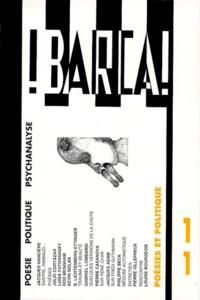 Pierre Bruno et  Collectif - BARCA ! NUMERO 11 1998 : POESIES ET POLITIQUE.