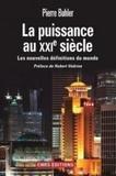 Pierre Buhler - La puissance au XXIe siècle - Les nouvelles définitions du monde.