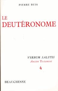 Pierre Buis - Le Deutéronome.