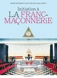 Pierre Buisseret et Jean-Michel Quillardet - Initiation à la franc-maçonnerie.