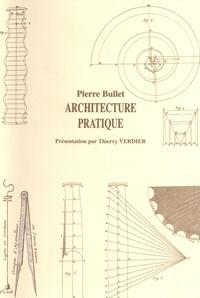 Pierre Bullet et Thierry Verdier - Architecture pratique.