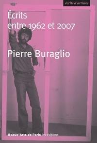 Pierre Buraglio - Ecrits entre 1962 et 2007.