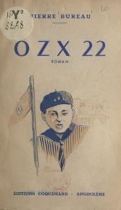 Pierre Bureau et Pierre Bardou - OZX 22.