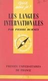 Pierre Burney et Paul Angoulvent - Les langues internationales.