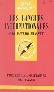 Pierre Burney et Paul Angoulvent - Les langues internationales.