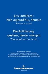 Pierre Buser et Claude Debru - Les Lumières : hier, aujourd'hui, demain - Sciences et société.