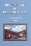 Pierre Buttin et Maurice Messiez - Dictionnaire du Duché de Savoie - Tome 1, 1840.