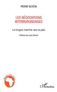 Deedr.fr Les négociations interburundaises - La longue marche vers la paix Image