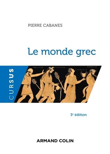 Le monde grec 3e édition