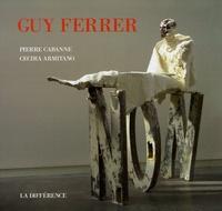 Pierre Cabanne et Cecira Armitano - Guy Ferrer.