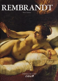 Pierre Cabanne - Rembrandt.