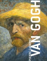 Pierre Cabanne - Van Gogh.