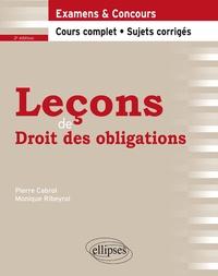 Pierre Cabrol et Monique Ribeyrol - Leçons de droit des obligations.