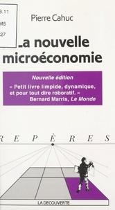 Pierre Cahuc et Bernard Colasse - La nouvelle microéconomie.