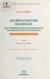 Pierre Cahuc - Les négociations salariales - Des fondements microéconomiques aux enjeux macroéconomiques.