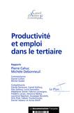 Pierre Cahuc et Michèle Debonneuil - Productivité et emploi dans le tertiaire.