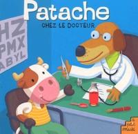 Pierre Caillou - Patache chez le docteur.