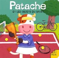 Pierre Caillou - Patache et les objets du sport.