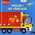 Pierre Caillou - Vroum ! Les véhicules.