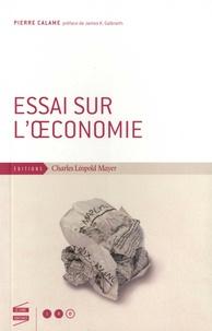 Pierre Calame - Essai sur l'oeconomie.