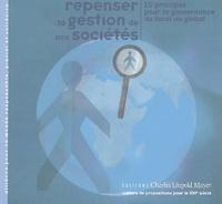 Pierre Calame - Repenser la gestion de nos sociétés - 10 principes pour la gouvernance du local au global.